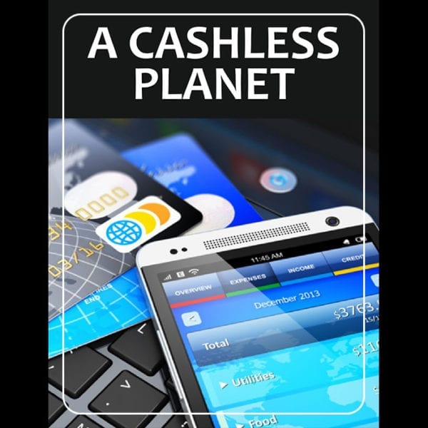 A Cashless Planet Financial newsletter issue 18 cover