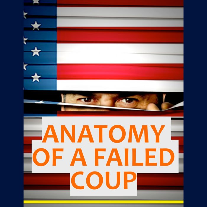 Cover for newsletter: The Anatomy of a Failed Coup